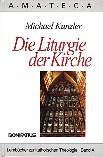 9783897102163: Die Liturgie der Kirche