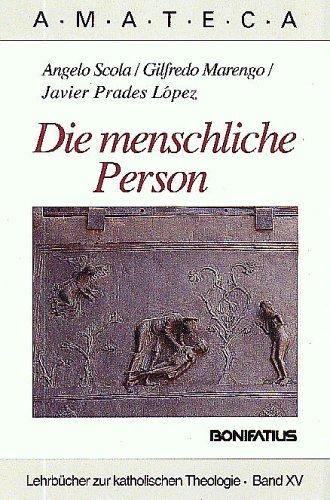 9783897103207: Die menschliche Person: Eine theologische Anthropologie