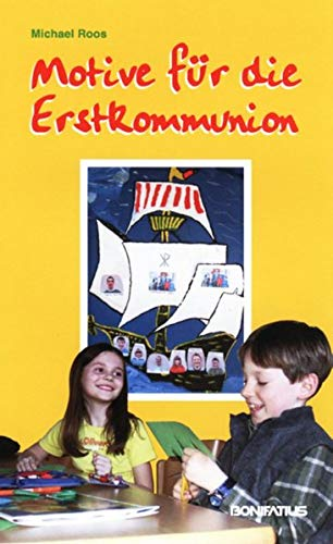 9783897103580: Motive für die Erstkommunion: Bastelideen, Predigten und Geschichten