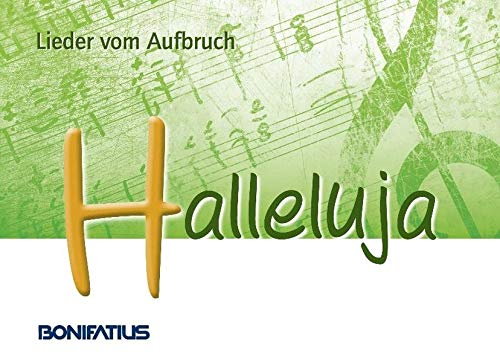 Halleluja - Lieder vom Aufbruch - Bistum Essen