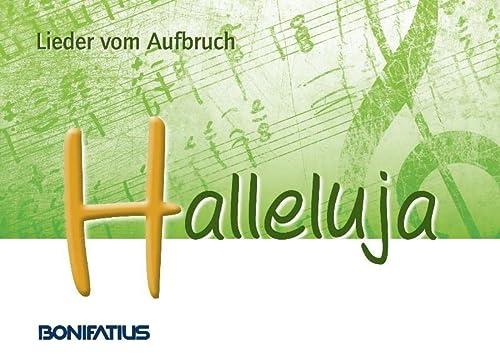 9783897104594: Halleluja - Lieder vom Aufbruch