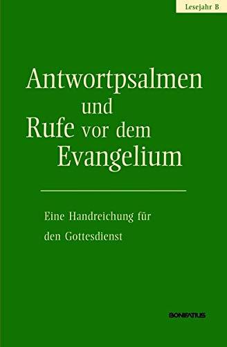 9783897105836: Antwortpsalmen Und Rufe Vor Dem Evangelium Lesejahr B