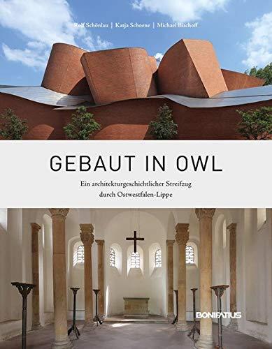 9783897105867: Gebaut in OWL: Ein architekturgeschichtlicher Streifzug durch Ostwestfalen-Lippe
