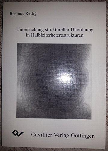 Untersuchung struktureller Unordnung in Halbleiterheterostrukturen (Paperback): Rasmus Rettig