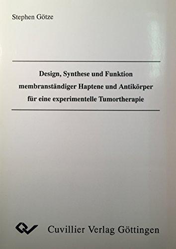 Design, Synthese und Funktion membranständiger Haptene und Antikörperfür eine ...