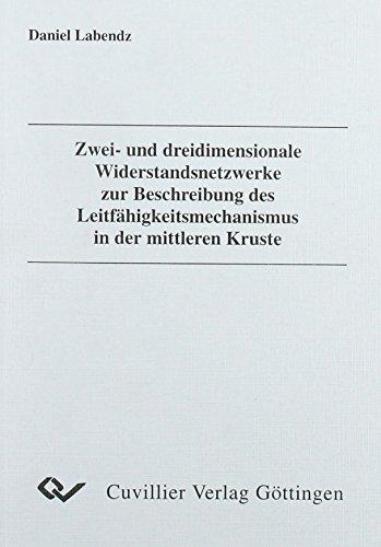 Zwei- und dreidimensionale Widerstandsnetzwerke zur Beschreibung des Leitfähigkeitsmechanismus...