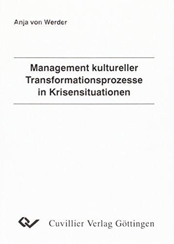 9783897127579: Management kultureller Transformationsprozesse in Krisensituationen
