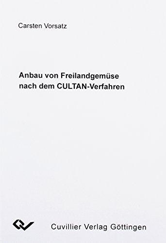 Anbau von Freilandgemüse nach dem CULTAN-Verfahren: Carsten Vorsatz