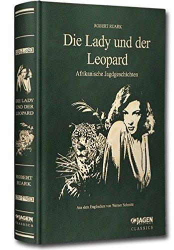 Die Lady und der Leopard: Robert Ruark