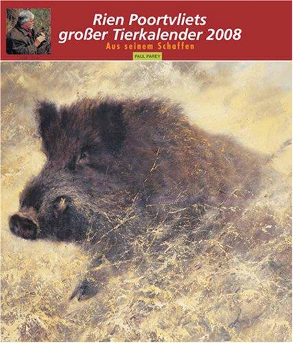 9783897159228: Rien Poortvliets großer Tierkalender 2008