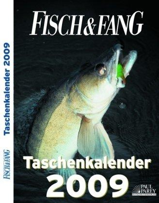 9783897159389: Fisch und Fang Taschenkalender 2009.