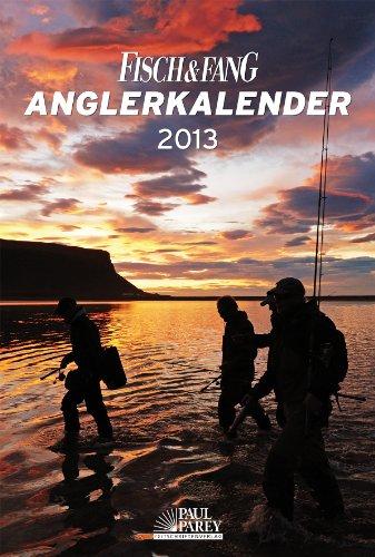 9783897159952: Fisch und Fang Anglerkalender 2013