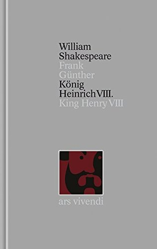König Heinrich VIII. / King Henry VIII: Shakespeare, William