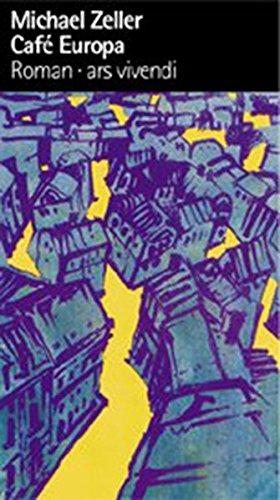 9783897163140: Cafe Europa (Broschiert) von Michael Zeller (Autor)