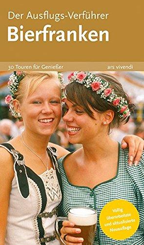9783897168114: Der Ausflugs-Verführer Bierfranken: 30 Touren für Genießer