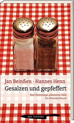 Gesalzen und Gepfeffert: Paul Flemmings pikanteste F?lle: Jan Bein?en, Hannes