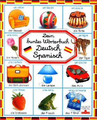 9783897171299: Dein buntes Wörterbuch Deutsch-Spanisch