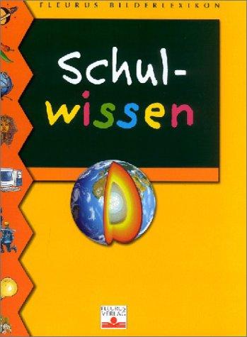 9783897171909: Fleurus Bilderlexikon Schulwissen