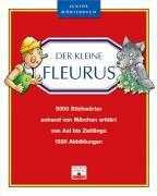 9783897172388: Der kleine Fleurus.