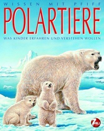 9783897173040: Wissen mit Pfiff. Polartiere