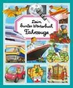9783897173231: Fahrzeuge: Dein buntes Wörterbuch
