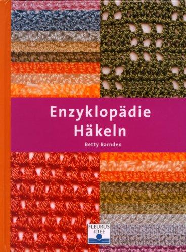 9783897173538: Enzyklopädie Häkeln