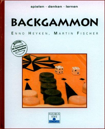 9783897174894: Backgammon. Spielen denken lernen