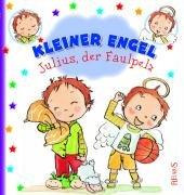 9783897175419: Julius, der Faulpelz: Kleiner Engel
