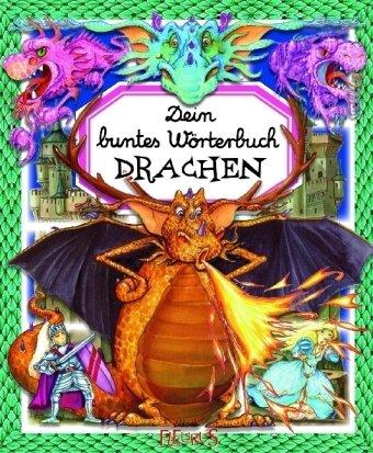 9783897175839: Dein buntes Wörterbuch Drachen
