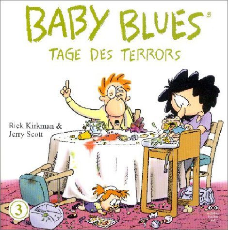 Baby Blues; Tage des Terrors