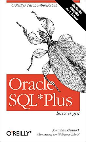 Oracle SQL*Plus kurz und gut. (3897212528) by Jonathan Gennick