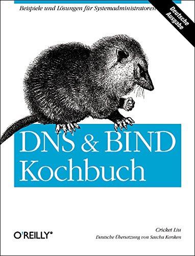 Stock image for DNS&BIND Kochbuch for sale by Arbeitskreis Recycling e.V.