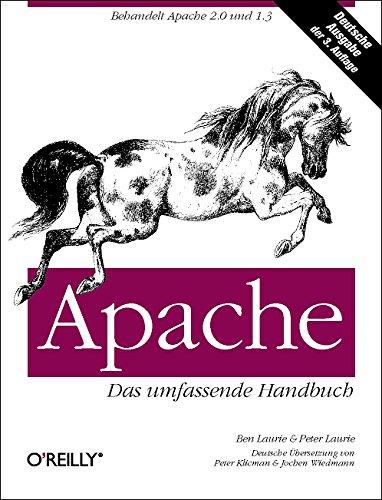 Apache. Das umfassende Handbuch. (3897213567) by Peter Laurie