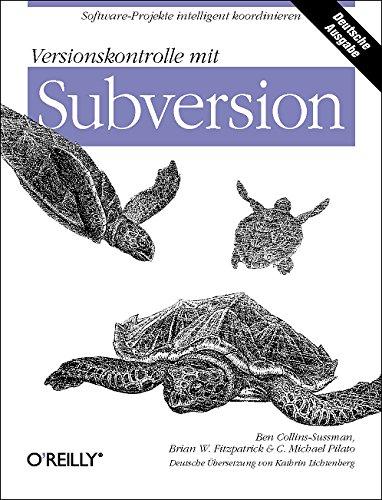 9783897213906: Versionskontrolle mit Subversion