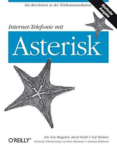 9783897214453 Internet Telefonie Mit Asterisk Abebooks Leif