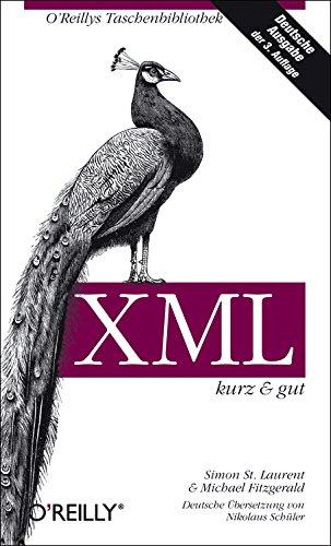 9783897215160: XML kurz und gut