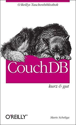 9783897215597: CouchDB kurz & gut