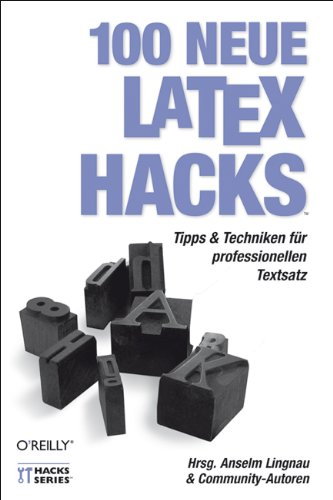 9783897216075: 100 neue Latex Hacks