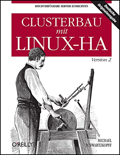 9783897217799: Clusterbau mit Linux-HA Version 2