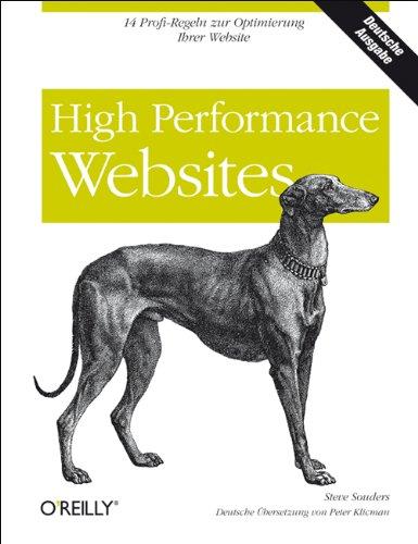 High Performance Websites von Steve Souders (Autor), Peter Klicman (Übersetzer): Steve Souders (...
