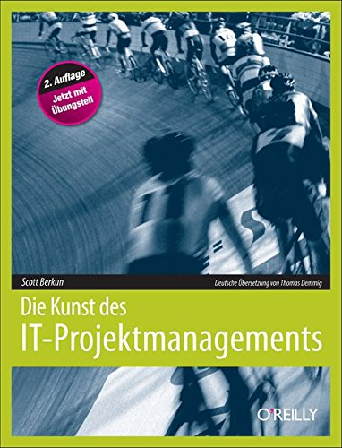 Die Kunst des IT-Projektmanagements, 2. Auflage (3897219212) by [???]