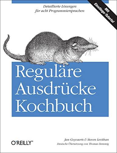 Reguläre Ausdrücke Kochbuch: Jan Goyvaerts