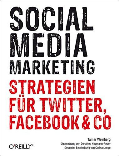 9783897219694: Social Media Marketing: Strategien für Twitter, Facebook & Co