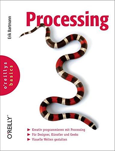 9783897219977: Processing (O'Reillys Basics)