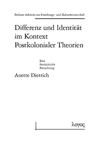 9783897225510: Differenz Und Identitat Im Kontext Postkolonialer Theorien (Berliner Arbeiten Zur Erziehungs- Und Kulturwissenschaft)