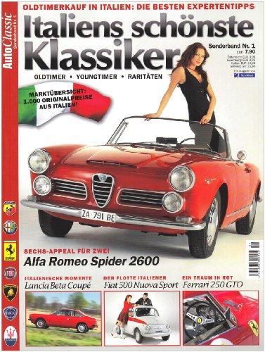 9783897242234: Auto Classic Special 1: Italiens sch�nste Klassiker: Alfa Romeo Spider 2600