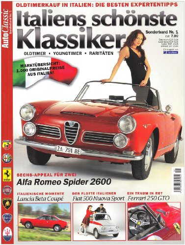 9783897242234: Auto Classic Special 1: Italiens schönste Klassiker: Alfa Romeo Spider 2600