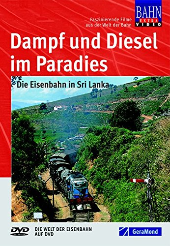 9783897245402: Dampf und Diesel im Paradies