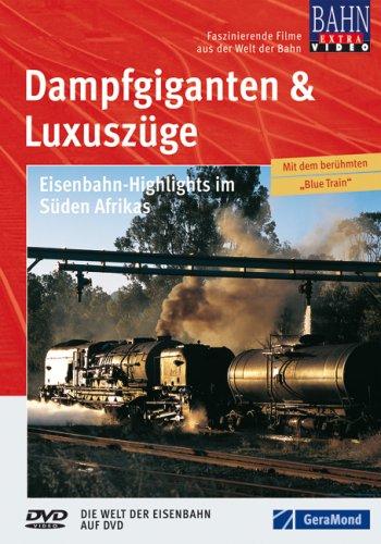 9783897246119: Dampfgiganten & Luxuszüge - Eisenbahn-Highlights im Süden Afrikas [Import allemand]
