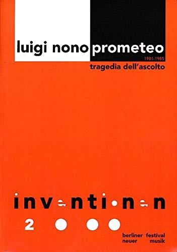 9783897271234: Luigi Nono: Prometeo. Tragedia dell'ascolto (1981-85): Inventionen 2000 (Livre en allemand)